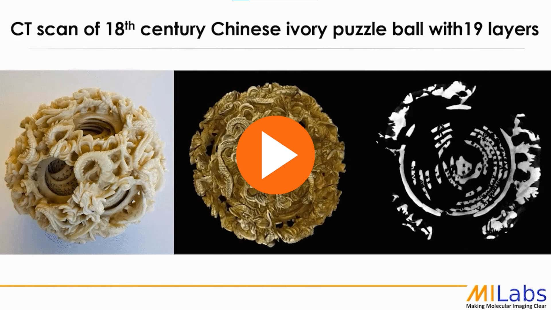 archeological non desctuctive testing of chinese ivory ball with 19 layers with microCT